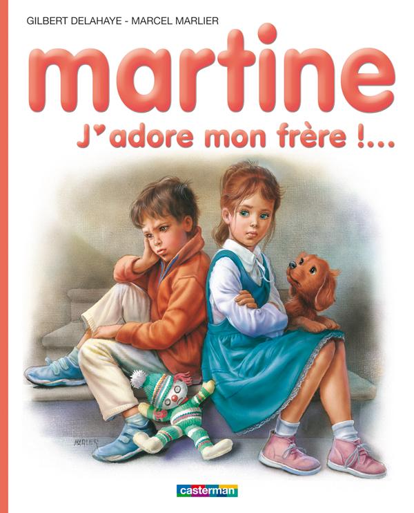 Martine, j'adore mon frère.jpg